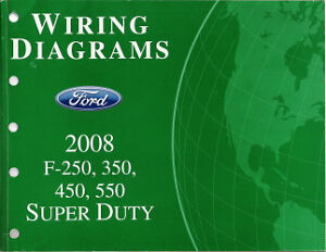 2008 ford f250 f350 f450 f550 factory wiring diagram scehmatics image is loading 2008 ford f250 f350 f450 f550 factory wiring