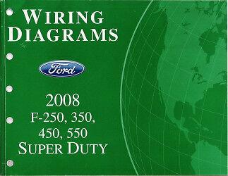 2008 Ford F250 F350 F450 F550 Factory Wiring Diagram ...