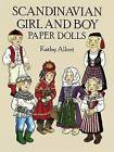 Scandinavian Girl and Boy Paper Dolls by Kathy Allert (Paperback, 2003)
