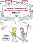 Bennie & Thomas and the Rescue at Razor's Edge  : Volume I by Don Scribner (Paperback / softback, 2012)