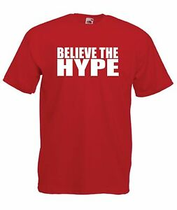 DONT BELIEVE HYPE funny dance music  party disco dj New Mens Womens T SHIRT TOP