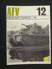 AFV Weapons Profile No. 12: Medium Marks I-III (British Tanks)