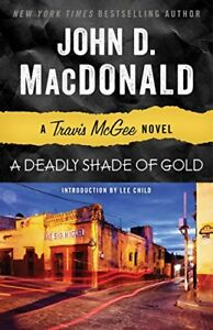 NEW-A-Deadly-Shade-of-Gold-A-Travis-McGee-Novel-by-MacDonald-John-D
