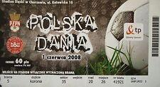 TICKET 1.6.2008 Polska Polen - Denmark Dänemark