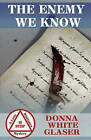 The Enemy We Know: A Letty Whittaker 12 Step Mystery by Donna White Glaser (Paperback / softback, 2011)