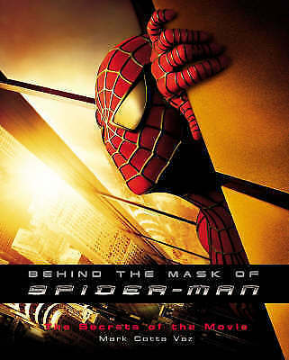 """""""AS NEW"""" Behind the Mask of Spider-man: The Secrets of the Movies, Vaz, Mark Cot"""