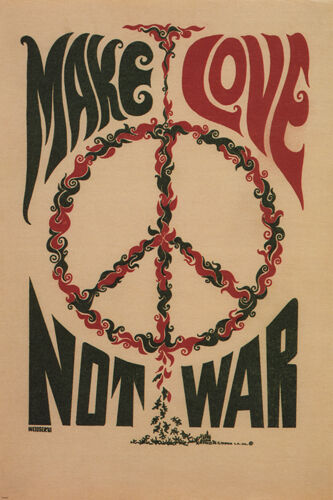 MAKE LOVE NOT WAR anti-war poster USA 1967 24X36 CLASSIC collectors ART - SW0