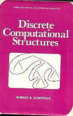 Discrete Computational Structures by Korfhage, Robert R.