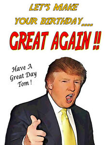 Image Is Loading HAPPY BIRTHDAY 039 DONALD TRUMP Funny Personalised