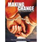 Making Change: A D.U.I. Treatment Workbook by Phillip Charles Karpinski (Paperback / softback, 2011)