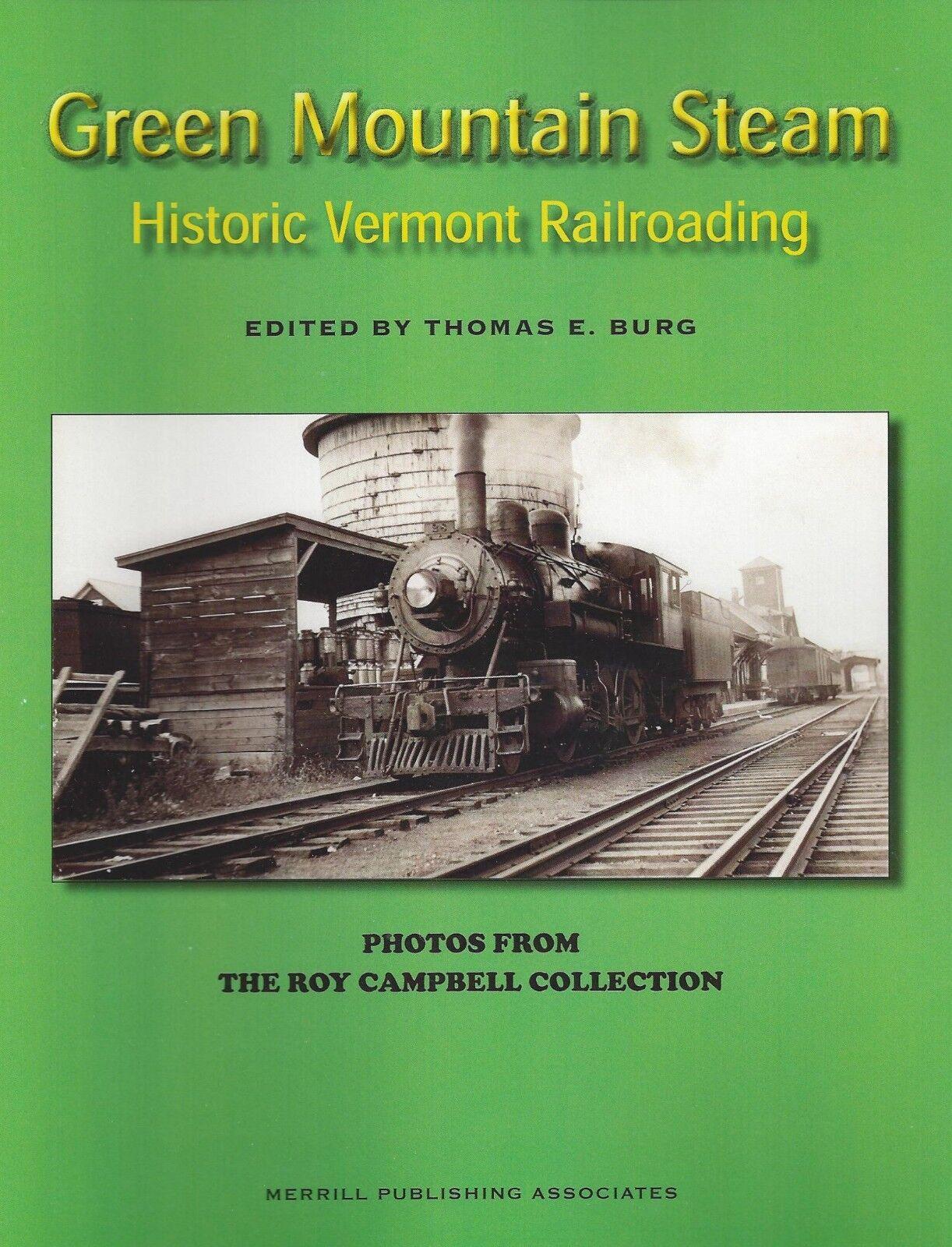 Verde Montagna Steam - Vermont & Nuovo England Libro Usato Railroading  con Stampa