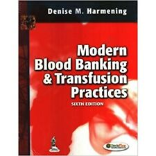 Modern Blood Banking and Transfusion Practices by Denise M. Harmening (2012, Hardcover, Revised)