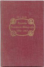 Byzantine Numismatic Bibliography 1950-1965 HC Book