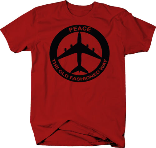 Peace The Old Fashioned Way Bombing ISIS Drone  Color T-Shirt