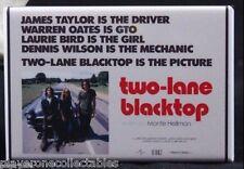 "Two-Lane Blacktop Movie Poster 2"" X 3"" Fridge Magnet. James Taylor Dennis Wilson"
