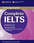 Complete IELTS. Advanced. Teacher's Book von Guy Brook-Hart und Vanessa Jakeman (2013, Kunststoffeinband)