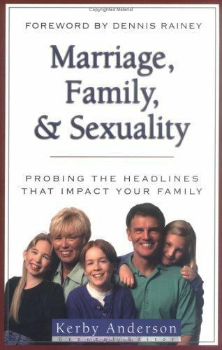 Marriage, Family, and Sexuality by Anderson, J. Kerby
