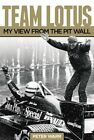 Team Lotus: My View from the Pit Wall by Peter Warr (Hardback, 2014)