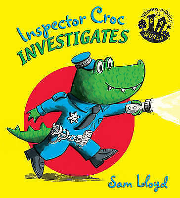 Inspector Croc Investigates (Whoops-a-Daisy World)-ExLibrary