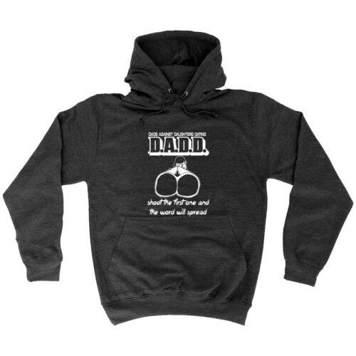 DADD Dads Against Daughters Dating HOODIE hood birthday father husband gift