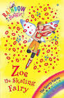 The Zoe the Skating Fairy: The Sporty Fairies:  Book 3 by Daisy Meadows (Paperback, 2008)