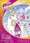 Mia and me - Mein Glitzermalbuch (2016, Taschenbuch)