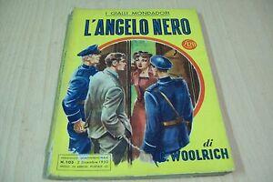 IL-GIALLO-MONDADORI-N-103-CORNELL-WOOLRICH-L-039-ANGELO-NERO-1950-NERO-WOLFE-1aE