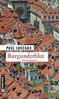 Burgunderblut von Paul Lascaux (2014, Taschenbuch)