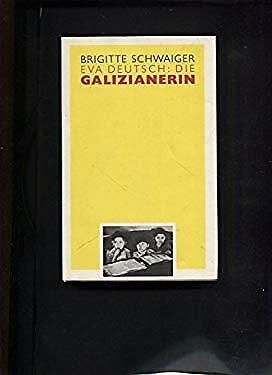 Die Galizianerin (German Edition) by Schwaiger, Brigitte