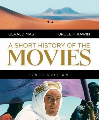A Short History of the Movies by Gerald Mast and Bruce F. Kawin (2007, Paperback
