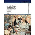 La Belle EPOQUE French Music Around 1900 by Edmund Waechter 9783795798833