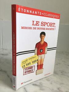 El-Deporte-Miroir-De-Nuestra-Societe-Flammarion-Antologia-2011