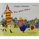 The Pied Piper in Polish and English by Henriette Barkow (Paperback, 2002)