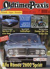 Oldtimer Praxis 10 99 1999 Opel Aero GT Sanglas Alfa Romeo 2600 Sprint Buick '50