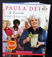 Paula Deen & Friends Cookbook Living It Up Southern Style, 2005 with M Nesbit