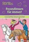 Bibi & Tina: Freundinnen für immer! von Vincent Andreas (2018, Gebundene Ausgabe)