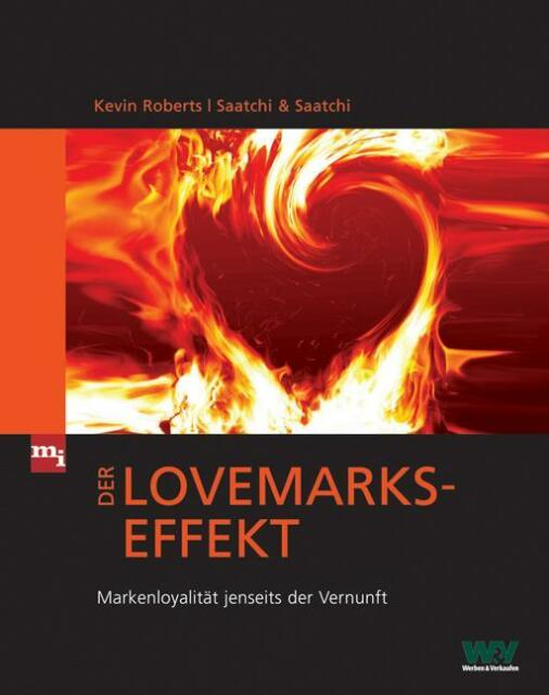 Der Lovemarks-Effekt von Kevin Roberts (2008, Gebunden)