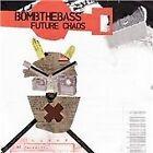 Bomb the Bass - Future Chaos (2008)