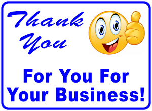Thank You For Your Business Sign Customer Appreiation Signs Size Options
