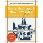 Basic Machines and How They Work by Naval Education and Training Program, U S Naval Education & Training Center (Paperback / softback, 2015)