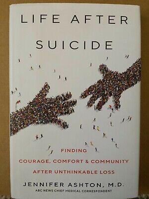 Life After Suicide By Jennifer Ashton M D (Hardcover 2019