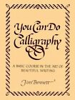 You Can Do Calligraphy by Jim Bennett (Paperback, 2016)
