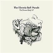 1 of 1 - The Human Body Ep, Electric Soft Parade, Good Used CD CD