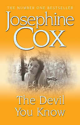1 of 1 - The Devil You Know, Josephine Cox | Paperback Book | Good | 9780747249405