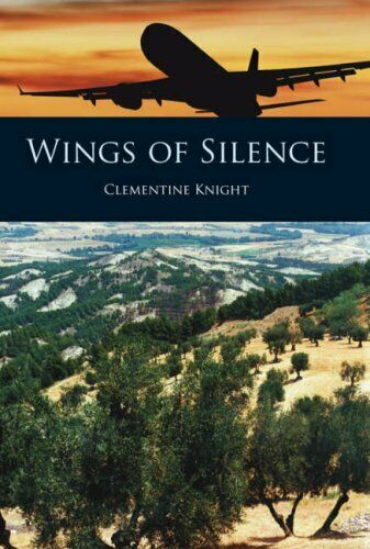 Wings of Silence,Clementine Knight- 9781906236007