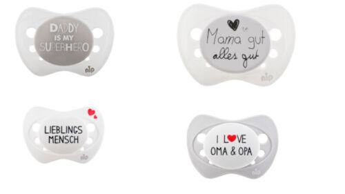 Nip Spruchschnuller Limited Edition I love Oma/&Opa,Daddy is,Mama gut einzel//alle