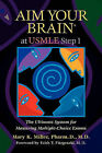 Aim Your Brain at USMLE Step 1: The Ultimate System for Mastering Multiple-Choice Exams by Mary K Miller (Paperback / softback, 2009)