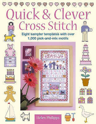 Very Good, Quick and Clever Cross Stitch: Eight Sampler Templates with Over 1,00
