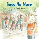 Boss No More by Estelle Meens (Hardback, 2013)