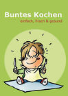 Buntes Kochen by Books on Demand (Paperback / softback, 2006)